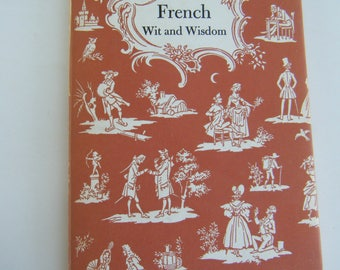 French Wit and Wisdom by Peter Pauper Press hardcover drawings by Fritz Kredel 1956
