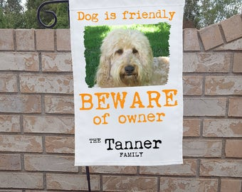 "Personalized Dog Yard Flag ""Dog is friendly, beware of owner"""