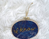 I know embroidery hoop art/hand embroidery art/quote embroidery/quote wall art/home decor/princess leia han solo i know/i love you, i know