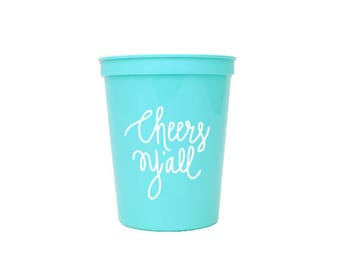 Robin Egg Blue with White Ink Plastic Cups - Cheers Y'all Party Cups - Baby Shower Cups - 16 oz. Stadium Cups - Cheers Ya'll
