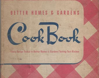 Better Homes & Gardens Cook Book - 1946 - Yep, Another Hot Mess!