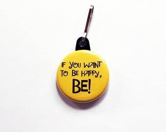 Be Happy zipper pull, purse charm, bag charm, Yellow, Zipper charm, Happiness, Stocking Stuffer, Inspirational (7540)