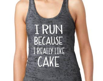 I Run Because Tank, Burnout Racerback Tank, Running Shirt, Workout Tank, Funny Workout Tank, Running Tank, Gym Clothing, Cute Yoga Tank