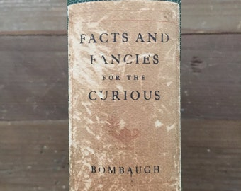Facts and Fancies for the Curious from the Harvest-Frields of Literature (1905) Collated by Charles Bombaugh