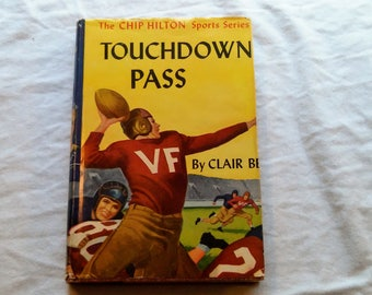 """Vintage 60's Chip Hilton Hardcover Young Adult Classic, """"Touchdown Pass"""" by Clair Bee."""