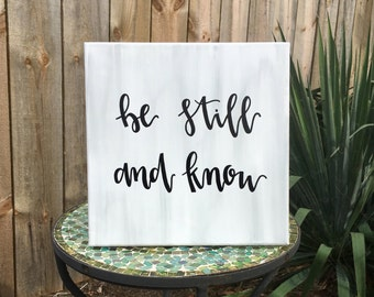 Psalm 46:10- be still and know. Handwritten Verse Painting