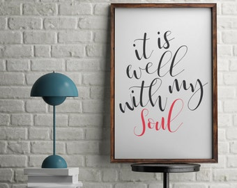 It is well with my soul 8x10 digital print, instant download