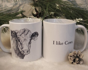 "I LIKE COWS Mugs,Artist Original Painting of cow on one side,other side""I like Cows"" Farmhouse Rustic, Country Life COPYRIGHT"