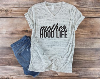 Mother Hood Life Shirt/ Mother Hoodlife Shirt/ Mom Life Shirt/ Mom Graphic Tee/ Womens Graphic Tee/ Raising my Tribe Shirt/ Bella Shirt