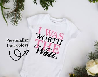 I Was Worth the Wait Customize Neutral Pick Your Color Bodysuit IVF baby Miracle baby rainbow baby