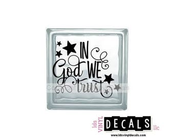 IN God WE trust - Patriotic and Military Vinyl Lettering for Glass and Wood Blocks - USA Craft Decals