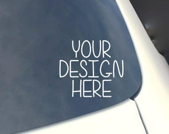Car Decal Custom - Window Sticker - Personalized Decal - Car Window Sticker Decals - Vinyl Decal - Laptop Sticker - Car Stickers