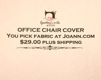 You pick fabric - custom chair cover