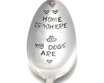 Stamped Spoon Vintage Engraved Silverware Gift For Dog Lover Home Is Where My Dogs Are Gifts Under 15 Personalized Flatware Funny Spoons