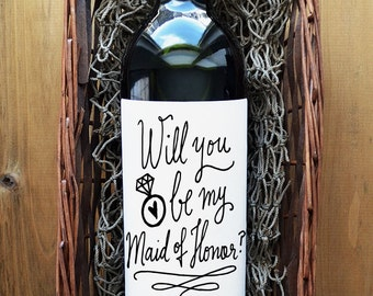 Maid of Honor Wine Label - Will you be my Maid of Honor Wine Label - White Matte