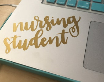 NURSING STUDENT DECAL - vinyl decal - laptop decal - car decal - (custom availible)