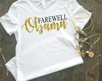 Farewell Obama T-Shirt, Goodbye Obama Shirt, We Are Going To Miss You Obama, Barack Obama Shirt,
