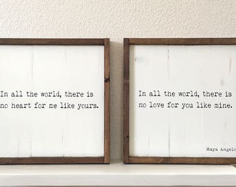 Wood Signs • In All The World, There Is No Love For You Like Mine SET OF 2