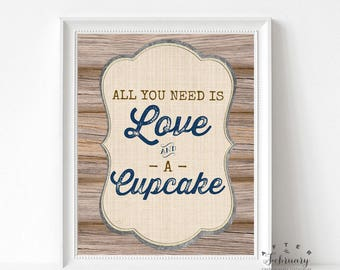 All You Need is Love and a Cupcake Sign Country Brown Wood Farm Boy Baby Shower Decoration Boy Printable // INSTANT DOWNLOAD No.709NAVY