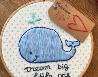 "Embroidery Hoop ""Dream big little one"""