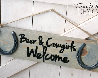 Wood Horseshoe Sign Beer and Cowgirls Welcome - distressed, rustic, barn wood, home decor, cabin, country, horse, True Destiny Designs TDD10
