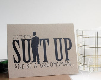 Suit up and be my groomsman - Will you be my groomsman - be my groomsman - groomsman card - groomsman proposal - groomsman invitiation