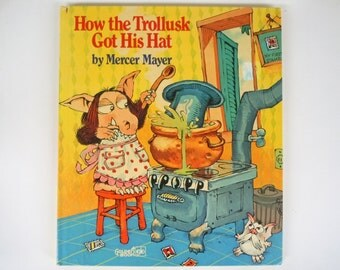 How the Trollusk Got His Hat by Mercer Mayer Large Hardcover Golden Book