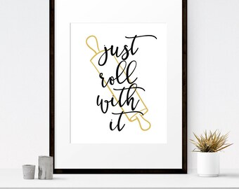 Just roll with it, Funny kitchen art, Kitchen prints, Restaurant decor, PRINTABLE art, Retro kitchen, Kitchen artwork, Wall art kitchen