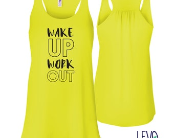 Wake Up Work Out Gym Tank, Racerback tank, Cute Gym shirt, Gym Apparel, Soft Gym Shirt, Gym Tank