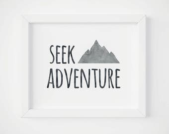 Seek Adventure, Motivational Quotes, Instant Download, 8x10 Art Print, Inspirational Wall Decor, Typography Sign, Nursery Poster