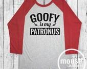 Goofy is My Patronus Tee/Disney Raglan tee/Disney Goofy Raglan/Patronus shirt