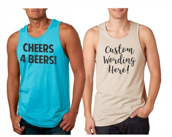 Custom Personalized MENS Tank Tops, pick your wording! Great for friends, parties or just yourself! Buy 5 get 1 free!! Workout tanks for men