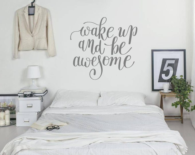 Featured listing image: Bedroom Wall Sticker Quote - Wake Up And Be Awesome