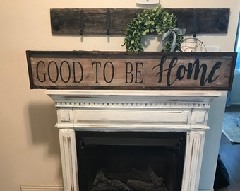 Good to be home sign / large 4 ft sign / distressed sign / hand painted sign / farmhouse wall decor