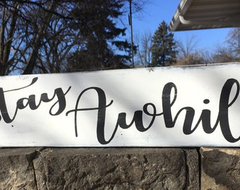 """Stay Awhile Sign/Farmhouse Sign Decor/Wood and Rustic Sign/Wall Decor or Shelf /Welcome Family Friends Sign/Black White Distressed/6"""" x 24"""""""