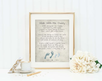 Personalized Poem for Dad - Walk With Me Daddy Poem - Gift for Dad - Gift from Son or Daughter - Dad Office Sign - Valentine's Day Dad Gift