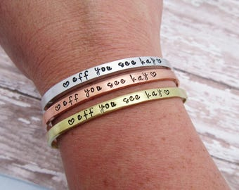 Eff You See Kay Skinny Cuff Bracelet - Hand Stamped Jewelry - F Word