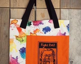 Fight Evil, Read Books - Big Silkscreened Printed Fabric Tote Bag