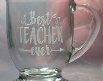 Best Teacher Ever 16 oz Clear Pedestal Glass Coffee Mug   Teacher Gift   Teacher Coffee Cup