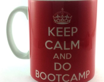 Keep Calm And Do Bootcamp Mug Cup Gift Present Fitness Training Workout Trainer Instructor Crossfit