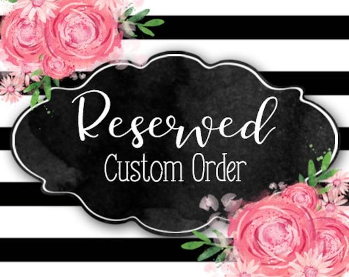 Pat Plunkett Reserved Custom Order