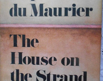 Daphne Du Maurier. The House on the Strand. Hardcover book club edition 1969.