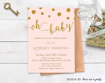 BABY SHOWER INVITATION , Oh Baby Invitation Girl , Pink and Gold Baby Shower Invitation , Glitter Polka Dots , Printable , Personalized ,
