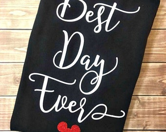 Best Day Ever Shirt, Best Day Ever, Disney Vacation, Vacation Shirt, Vacation,Minnie,Mickey,Disney World,Disneyland,Family Shirt,Mouse Shirt