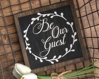 Rustic Be Our Guest sign Guest Room sign, Jacobean Stained faux frame  Farmhouse, Cottage style