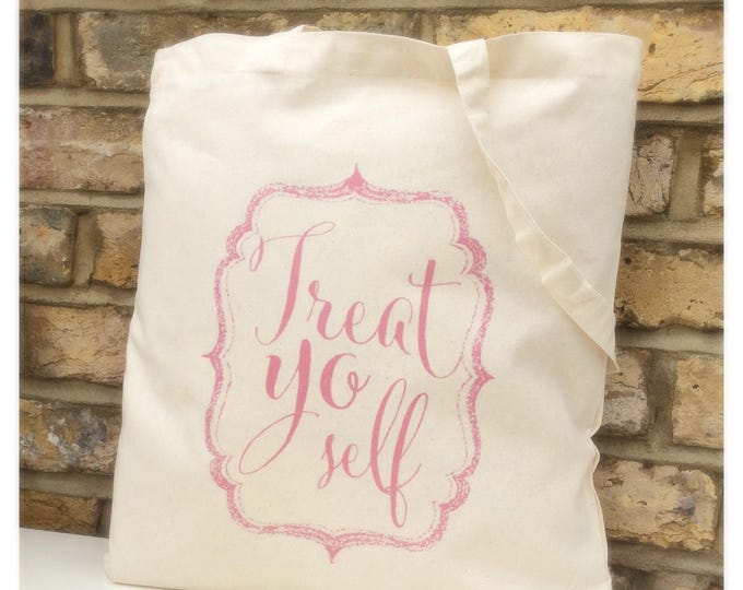 Personalised Tote Bag | Treat yo self quote tote bag | Shopping bag | bag | Gift bag | Available in any colour.