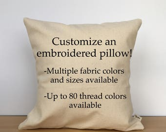 Custom pillow, throw pillow, custom embroidered pillow, custom pillow cover, custom gift, housewarming gift, gift for her, gift for him