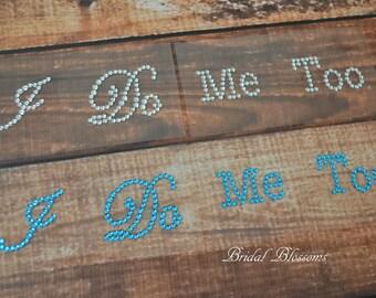 I Do & Me Too Sticker Set | Rhinestone Bride Groom Shoe Stickers | Something Blue | Shoe Decals | Wedding Bridal Embellishment