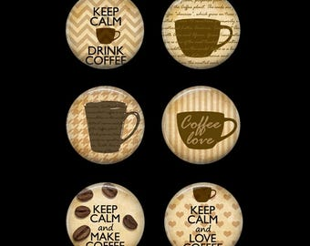 Coffee Button Pins or Coffee Magnets