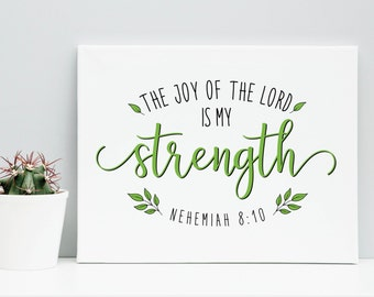 The JOY of the LORD is my STRENGTH Bible Verse Printable, Gift for Her, Black and Green Art Print, Nehemiah 8:10, Inspirational Home Decor